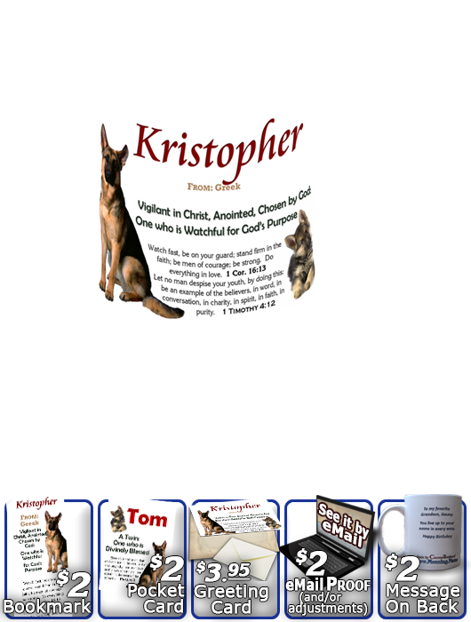 MU-AN39, Coffee Mug with Name Meaning and  Bible Verse Kristopher Christopher Chris Kris german shepherd dog